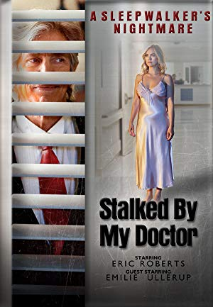 img Stalked by My Doctor: A Sleepwalker's Nightmare